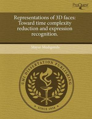 Representations of 3D Faces: Toward Time Complexity Reduction and Expression Recognition