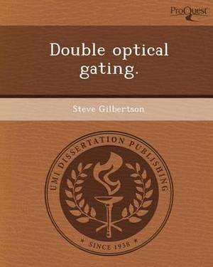 Double Optical Gating