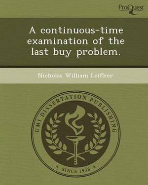 A Continuous-Time Examination of the Last Buy Problem