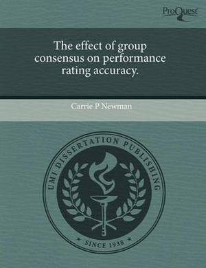 The Effect of Group Consensus on Performance Rating Accuracy