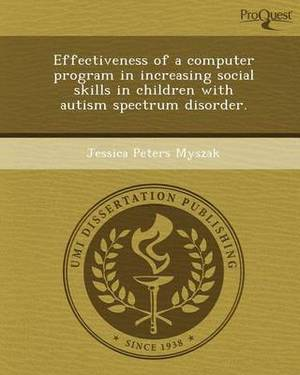 Effectiveness of a Computer Program in Increasing Social Skills in Children with Autism Spectrum Disorder
