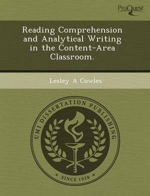 Reading Comprehension and Analytical Writing in the Content-Area Classroom