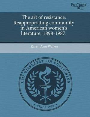 The Art of Resistance: Reappropriating Community in American Women's Literature