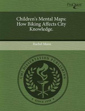Children's Mental Maps: How Biking Affects City Knowledge