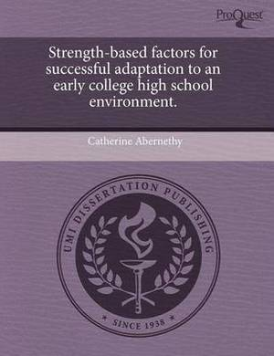 Strength-Based Factors for Successful Adaptation to an Early College High School Environment