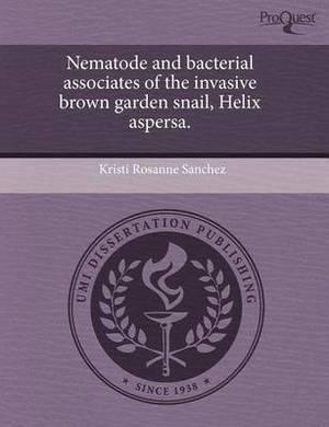 Nematode and Bacterial Associates of the Invasive Brown Garden Snail