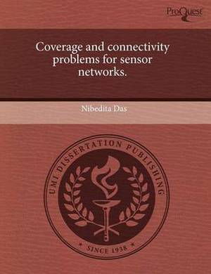 Coverage and Connectivity Problems for Sensor Networks
