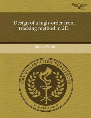Design of a High-Order Front Tracking Method in 2D