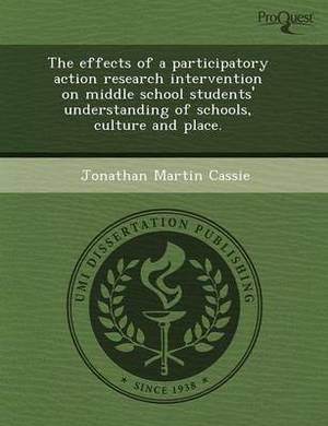 The Effects of a Participatory Action Research Intervention on Middle School Students' Understanding of Schools