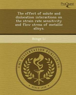 The Effect of Solute and Dislocation Interactions on the Strain Rate Sensitivity and Flow Stress of Metallic Alloys