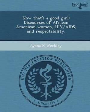 Now That's a Good Girl: Discourses of African American Women