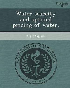 Water Scarcity and Optimal Pricing of Water