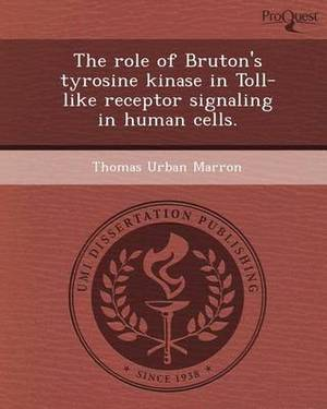 The Role of Bruton's Tyrosine Kinase in Toll-Like Receptor Signaling in Human Cells