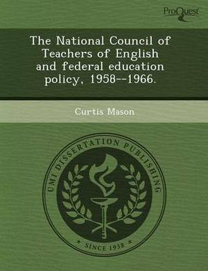 The National Council of Teachers of English and Federal Education Policy