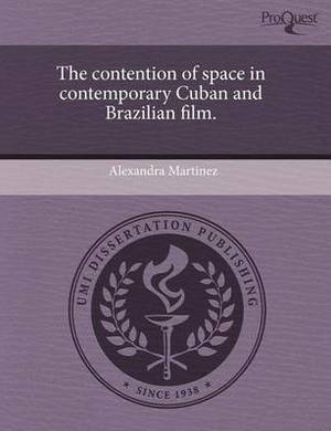 The Contention of Space in Contemporary Cuban and Brazilian Film