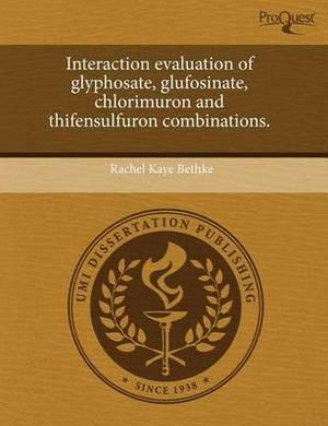 Interaction Evaluation of Glyphosate