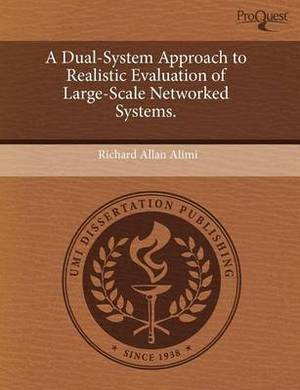 A Dual-System Approach to Realistic Evaluation of Large-Scale Networked Systems