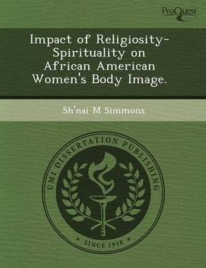 Impact of Religiosity-Spirituality on African American Women's Body Image