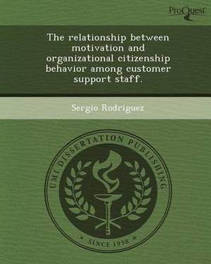 The Relationship Between Motivation and Organizational Citizenship Behavior Among Customer Support Staff