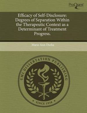 Efficacy of Self-Disclosure: Degrees of Separation Within the Therapeutic Context as a Determinant of Treatment Progress