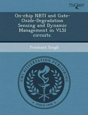 On-Chip Nbti and Gate-Oxide-Degradation Sensing and Dynamic Management in VLSI Circuits