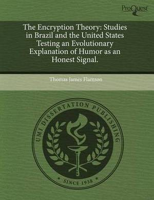 The Encryption Theory: Studies in Brazil and the United States Testing an Evolutionary Explanation of Humor as an Honest Signal