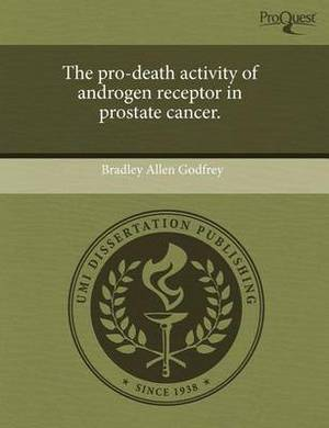 The Pro-Death Activity of Androgen Receptor in Prostate Cancer
