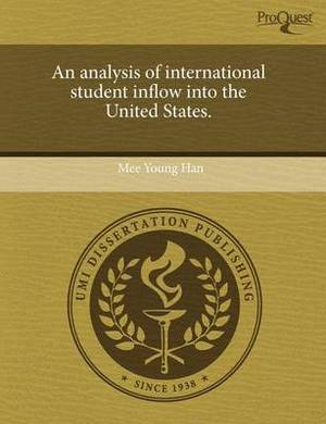 An Analysis of International Student Inflow Into the United States