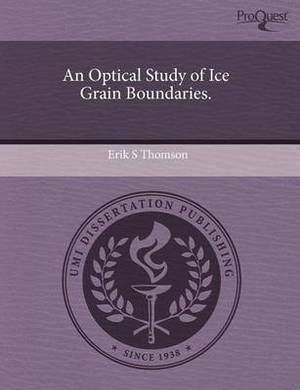An Optical Study of Ice Grain Boundaries.
