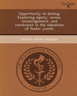 Opportunity to Belong: Exploring Equity