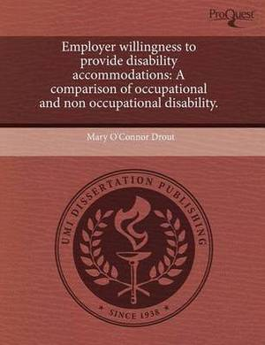 Employer Willingness to Provide Disability Accommodations: A Comparison of Occupational and Non Occupational Disability