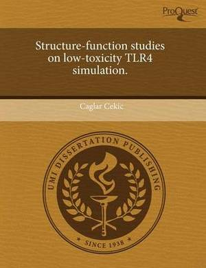 Structure-Function Studies on Low-Toxicity Tlr4 Simulation
