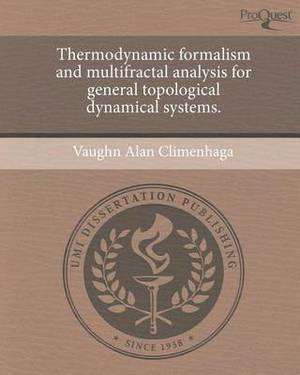 Thermodynamic Formalism and Multifractal Analysis for General Topological Dynamical Systems