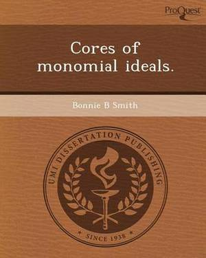 Cores of Monomial Ideals