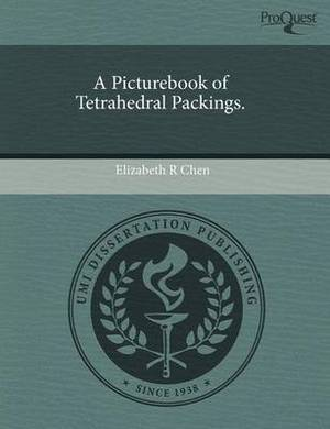 A Picturebook of Tetrahedral Packings