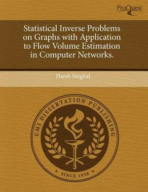 Statistical Inverse Problems on Graphs with Application to Flow Volume Estimation in Computer Networks