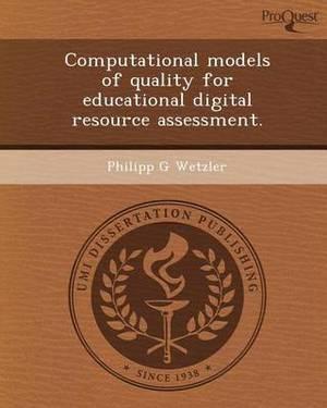 Computational Models of Quality for Educational Digital Resource Assessment