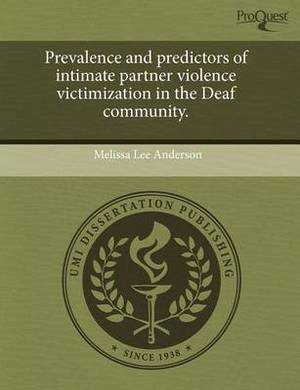 Prevalence and Predictors of Intimate Partner Violence Victimization in the Deaf Community