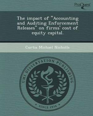 The Impact of Accounting and Auditing Enforcement Releases on Firms' Cost of Equity Capital