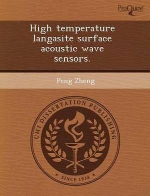 High Temperature Langasite Surface Acoustic Wave Sensors