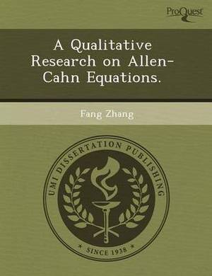 A Qualitative Research on Allen-Cahn Equations