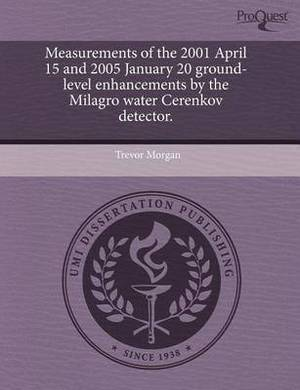 Measurements of the 2001 April 15 and 2005 January 20 Ground-Level Enhancements by the Milagro Water Cerenkov Detector
