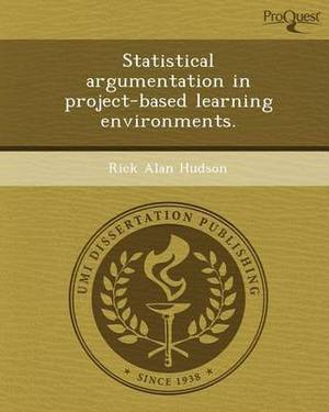 Statistical Argumentation in Project-Based Learning Environments