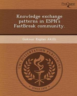 Knowledge Exchange Patterns in ESPN's Fastbreak Community