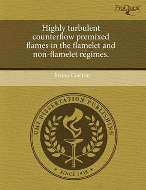 Highly Turbulent Counterflow Premixed Flames in the Flamelet and Non-Flamelet Regimes.