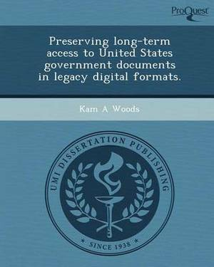 Preserving Long-Term Access to United States Government Documents in Legacy Digital Formats