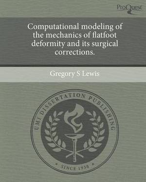 Computational Modeling of the Mechanics of Flatfoot Deformity and Its Surgical Corrections