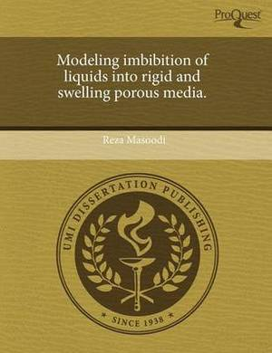 Modeling Imbibition of Liquids Into Rigid and Swelling Porous Media