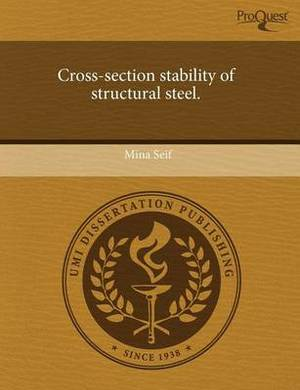 Cross-Section Stability of Structural Steel