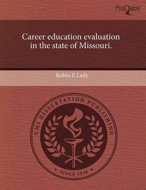 Career Education Evaluation in the State of Missouri